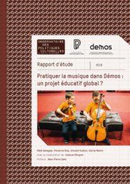 Pratiquer la musique dans Démos: un projet éducatif global ?